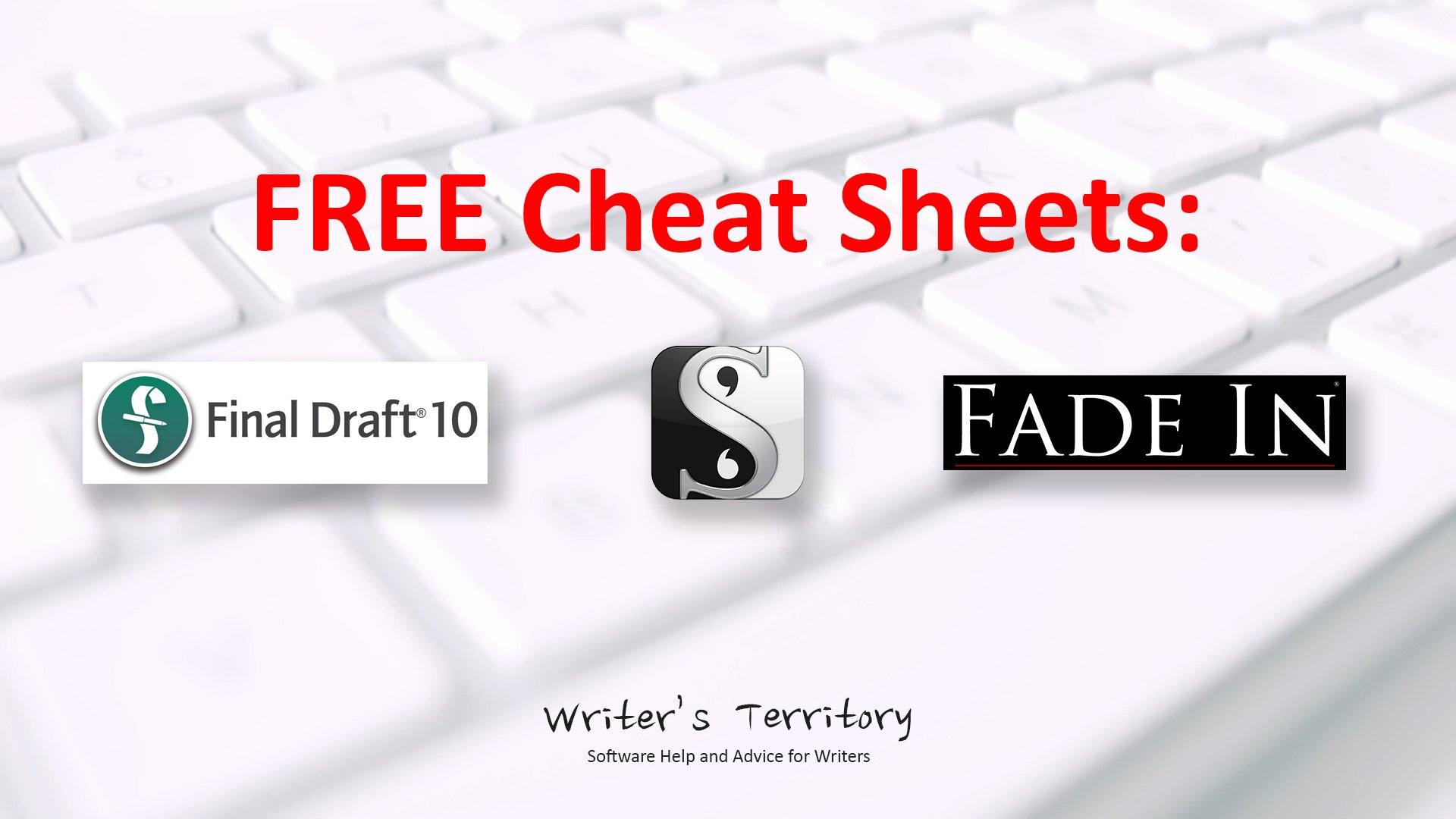 Download Cheat Sheets for Scrivener, Fade In, Final Draft